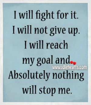 Will Fight For Not Give...