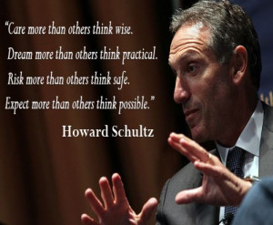 ... Howard Schultz, American businessman and writer who is best known as