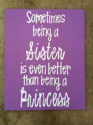 ... Quotes, Canvas Quotes Sisters, Sisters Canvas, Canvas Signs