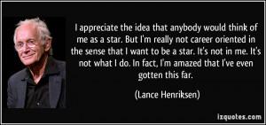 More Lance Henriksen Quotes
