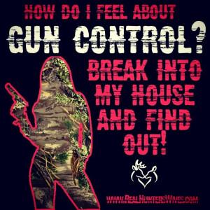 ... , hunter, realtree, mossy oak, Real Hunters Wives, quote, gun rights