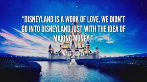 ... ://kootation.com/walt-disney-sayings-quotes-disneyland-work-love.html