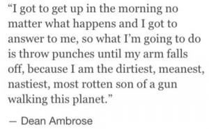 Dean Ambrose quote