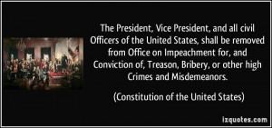 The President, Vice President, and all civil Officers of the United ...