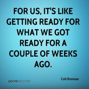 Getting Ready Quotes
