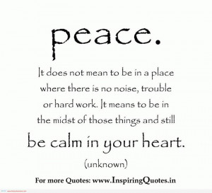 ... on Peace, Peaceful Quotes for the Soul – Inspirational Quotes