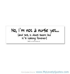 funny nursing student quotes | Future Nurse Quotes mylovelyquotes.co ...
