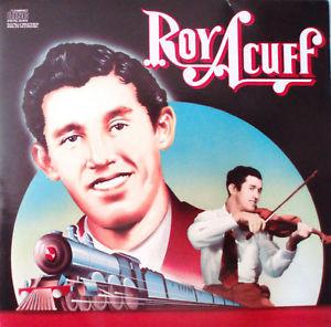 Roy Acuff Columbia Historic Edition CD 1985 24HR POST