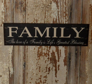 with sayings country primitive decor sign family sign wood sign