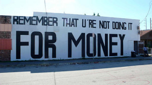 art, graffiti, money, pride, quotes, street art, text, urban