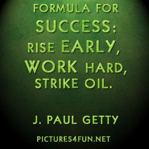 pictures4fun.netFormula for Success | Famous Quotes - Pictures4Fun