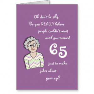 Funny 65th Birthday Gifts - Shirts, Posters, Art, & more Gift Ideas