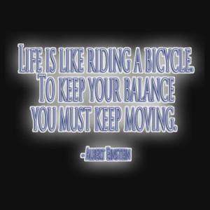 ... Portfolio › Balance, Inspirational Bicycle Quotes, Albert Einstein