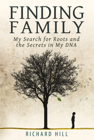 ... Memoir - Finding Family: My Search for Roots and the Secrets in My DNA