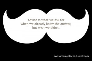 advice, mustache, quotes, text