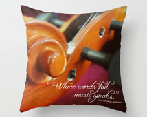 ... Pillow Cover, Violin Teacher, String Instrument, Music Speaks Quote