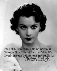 Vivien Leigh quotes | Classic Movies Classic Actors Quotes More