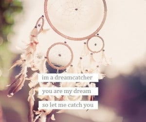 dreamcatcher quotes and sayings dreamcatcher quotes and sayings