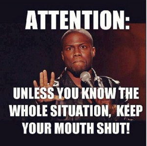 Keep Your Mouth Shut - Kevin Hart Meme