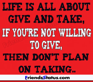 Life with Give and take status