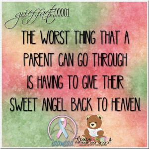RIP baby girl....THE WORST THING EVER!! | quotes