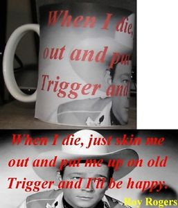 ROY-ROGERS-PHOTO-QUOTE-WRAP-AROUND-COFFEE-MUG-1
