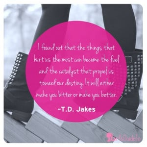 Bitter quotes, meaningful, deep, sayings, td jakes