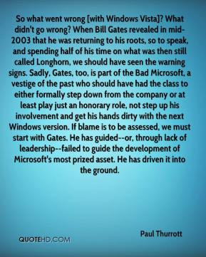 - So what went wrong [with Windows Vista]? What didn't go wrong ...