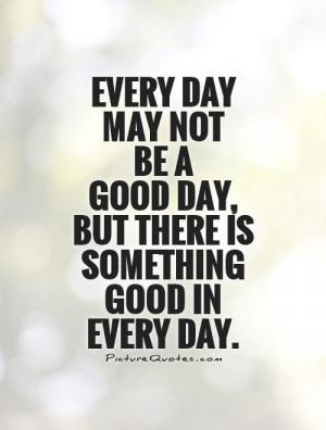 Quotes Good Quotes About Life Positive Thinking Quotes Good Day Quotes ...