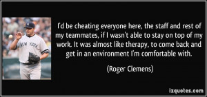 More Roger Clemens Quotes