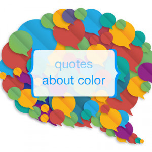 Quotes About Color Geia Keeffe
