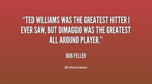 Ted Williams Quotes