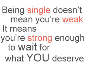 Single Life Quotes & Sayings