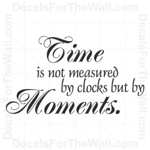 vinyl wall quotes moments in time photography kentucky