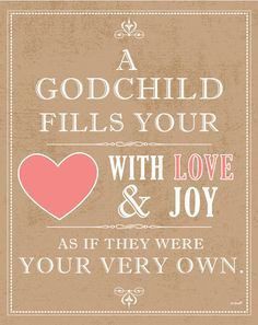 ... goddaughters, godchildren quotes, godchild quotes, godmother quotes