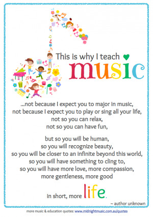 Quoteable Quote Monday – Why I Teach Music