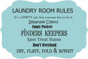 Laundry rooms need color and humor like every other wall in the house ...