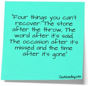 After Missed And The Time Gone Inspirational Quote