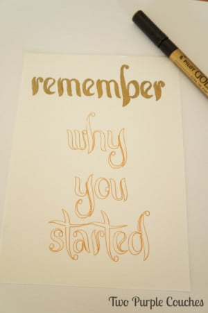 Use a gold paint pen to enhance printed quote art. via www ...