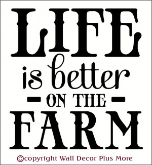 Farming Quotes And Sayings Life on the farm wall decal