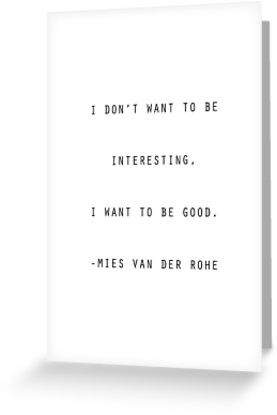 TWCreation › Portfolio › Mies van der Rohe Quote