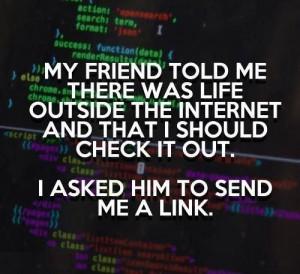 Virtual vs real world funny quote