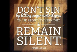 DON'T SIN, by letting anger control you.