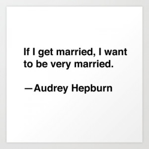 Audrey Hepburn on Marriage Art Print by Quotevetica