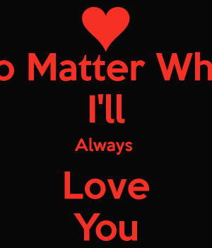 love you no matter what quotes