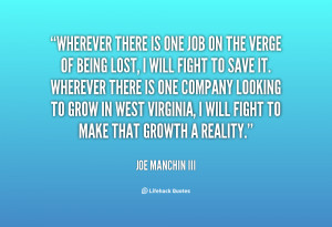 Wherever there is one job on the verge of being lost, I will fight to ...