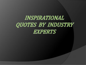 30 Incredible Inspirational Quotes by Industry Experts