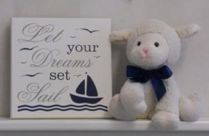 Let Your Dreams Set Sail - Quote Sign, Nautical Theme Children's Decor ...