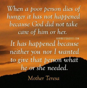 Mother teresa quotes about poor person dies of hunger