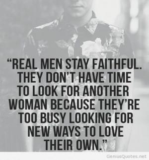 Faithful real men sayings